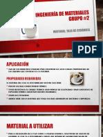GRUPO 2_Ciencia e Ingenieria de Materiales Taza