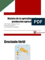 Historia de La Agricultura y La Producción Agrícola
