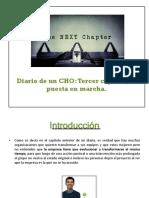 Diario de Un CHO Tercer Capitulo, La Puesta en Marcha