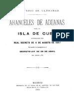 Aranceles de Aduanas Para La Isla de Cuba Autorizados Por Decreto de 1897