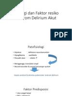 Etiologi dan Faktor resiko Sindrom Delirium Akut.pptx