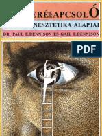 Dr. Paul E. Dennison és Gail E. Dennison - ÉSZKERÉKKAPCSOLÓ
