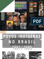 Povos Indígenas no Brasil 1991-1995 (parte 1)