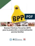 ANEXO D. Buenas Prácticas Pecuarias(BPP)Para La Producción y Comercialización Porcina Familiar