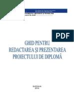 Ghid Pentru Readactarea Si Prezentarea Proiectului de Diploma (1)