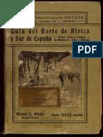 Guía Del Norte de África y Sur de España. Año 1917 (Cádiz y Málaga) - Manuel l. Ortega (1162pp)