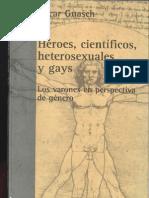 Heroes, Cientificos Heterosexuales y Gays