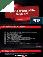 Treinamento Lenovo - Institucional, Tecnologias Think