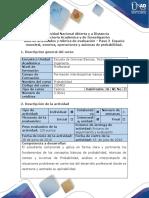 Guía de actividades y rúbrica de evaluación – Paso 2  Espacio muestral, eventos, operaciones y axiomas de probabilidad (2)