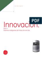 GE Security Incendio y Protección de Vida Vigilant. Innovación. Serie v Sistemas Inteligentes de Protección de Vida