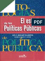 1- Aguilar Villanueva Luis F. El Estudio de Las Políticas Públicas. Cap. Estudio Intriductorio. YA