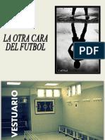La Otra Cara Del Futbol