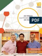 Sala Do Professor - A Historia Da Eletricidade - Revelaçoes e Revoluções
