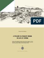 A Evolução Da Paisagem Urbana Da Alta de Coimbra _ Relatório de Estágio