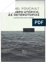 O Corpo Utópico, As Heterotopias.