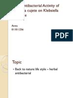 Presentasi Research Proposal in vitro Antibacterial Activity of Crescentia cujete on Klebsiella pnemoniae