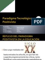 Paradigma Tecnológico Positivista
