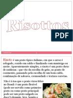 RISOTOS