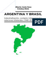 Argentina y Brasil. Industrialización Contexto Internacional y Relaciones Bilaterales 1940 2010 Libro Completo AmerSur