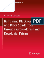 (Critical Studies of Education 4) George J. Sefa Dei (Auth.)-Reframing Blackness and Black Solidarities Through Anti-colonial and Decolonial Prisms-Springer International Publishing (2017)
