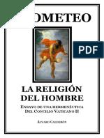 Pe. Álvaro Calderón - Prometeo la Religion del Hombre.pdf