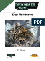 Oaka s 8th Edition Kroot Codex