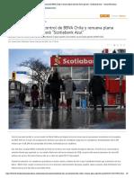 """Scotiabank toma el control de BBVA Chile y renueva plana ejecutiva de lo que será """"Scotiabank Azul"""" - Diario Financiero"""