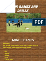 Minor Games and Drills