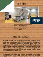 Presentsi MRI PET Scant