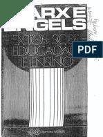 MARX, Karl e ENGELS, Friedrich. Textos Sobre Educação e Ensino