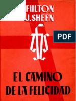 El Camino de La Felicidad - Fulton Sheen