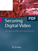 Securing Digital Video - Techniques for DRM and Content Protection