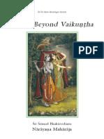 Going Beyond Vaikuntha