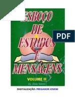 Esboços de Estudos e Mensagens - Vol 2 - Eron Santos