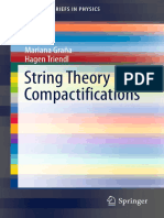 (SpringerBriefs in Physics) Mariana Graña, Hagen Triendl (Auth.)-String Theory Compactifications-Springer International Publishing (2017)