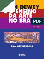 John Dewey e o Ensino Da Arte No Brasil 8ed