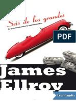 Seis de Los Grandes - James Ellroy
