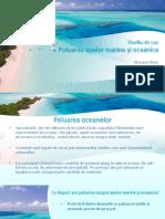 Poluarea apelor oceanice si marine