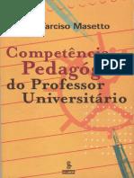 MASETTO, Marcos Tarciso. Competência Pedagógica do Professor Universitário.pdf