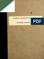Cuentos Fantásticos, Vanitas Vanitatum, El Número 111, De Eduardo Blanco