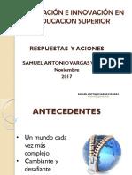 Conferencia Investigación e Innovacion- Respuesta y Acciones