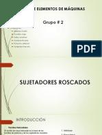 PRESENTACIÓN SUJETADORES ROSCADOS