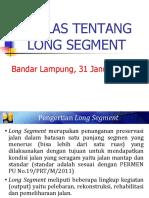 Sekilas tentang Long Segment - 31 Jan 2017.pptx