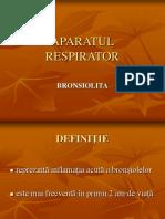 Aparatul Respirator - Bronsiolita