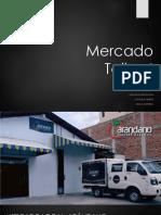 180604 t4.5 Tii Mercado g05 Ce Montalvan Moreno Muñoz