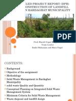DPR Landfill Site Bardaghat presentation