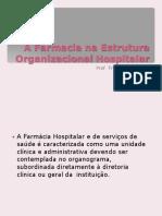Aula 6 a Farmacia Na Estrutura Organizacional Hospitalar