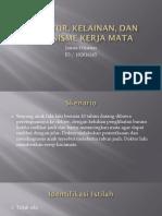 Struktur, Kelainan, dan Mekanisme Kerja Mata.ppt
