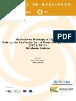 Mediadores Municipais Ciganos. Balanço Da Avaliação de Um Projeto Experimental (2009-2013)Mediadores Municipais Cigano - Relatório Síntese_0