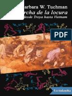 La Marcha de La Locura - Barbara W Tuchman (1)